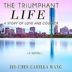 The Triumphant Life