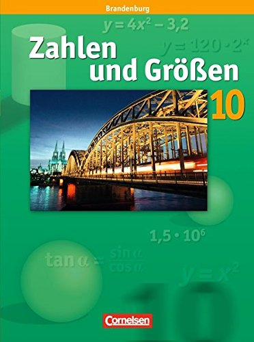Zahlen und Größen 10. Schuljahr. Schülerbuch. Sekundarstufe I Brandenburg (Größe Guides Uk)