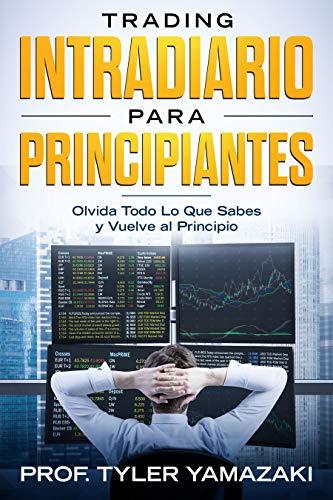 Amazon.com: Trading Intradiario para Principiantes [Libro en ...