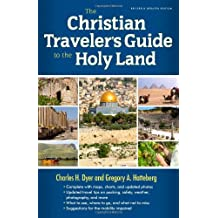 Christian Traveler's Guide to the Holy Land, The