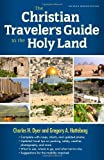 So you're going to Israel? Don't go without this guide.            A trip to the Holy Land is, for most, a once-in-a-lifetime opportunity.  In this one-stop guide, two professionals—Charles Dyer, a Bible scholar and  veteran Holy Land ...