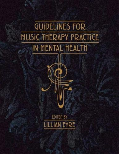 Guidelines for Music Therapy Practice in Mental Health by Barcelona Pub