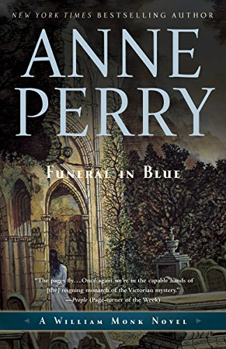 Funeral in Blue: A William Monk Novel