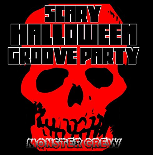 (Scary Halloween Groove Party)