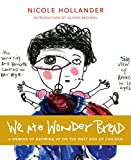 img - for We Ate Wonderbread book / textbook / text book