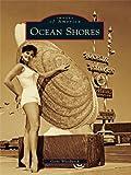 Ocean Shores (Images of America)