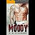 Moody: Fighting Blind (MMA Romance Book 2)