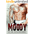 Moody: Fighting Blind (MMA Romance Book 2)