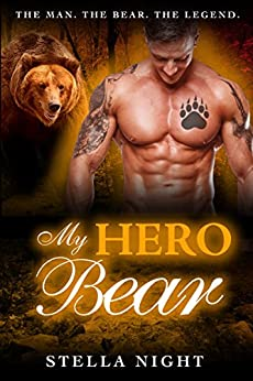 My Hero Bear (Paranormal Shifter Romance) (Haven Book 2) by [Night, Stella]