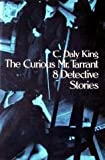 img - for The Curious Mr. Tarrant 8 Detective Stories book / textbook / text book