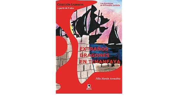 Amazon.com: Extraños dragones en Timanfaya (Spanish Edition ...