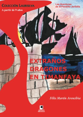 Amazon.com: Extraños dragones en Timanfaya (Spanish Edition ...