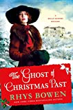 The Ghost of Christmas Past: A Molly Murphy Mystery (Molly Murphy Mysteries) by  Rhys Bowen in stock, buy online here
