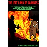 The Left Hand of Darkness: An Anecdotal Investigation into Science Fiction's Archipelago of Sexual Deviants and how their influence leads the media to mainstream Pedophilia