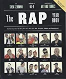 #2: The Rap Year Book: The Most Important Rap Song From Every Year Since 1979, Discussed, Debated, and Deconstructed