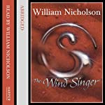 The Wind Singer: The Wind on the Fire Trilogy | William Nicholson