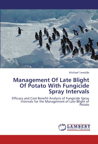 Management Of Late Blight Of Potato With Fungicide Spray Intervals: Efficacy and Cost Benefit Analysis of Fungicide Spray Intervals for the Management of Late Blight of Potato