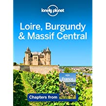 Lonely Planet Loire, Burgundy & Massif Central (Travel Guide Chapter)