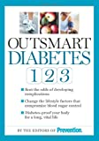 Outsmart Diabetes 1-2-3, The Editors of Prevention, 1605298654