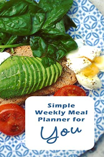 Simple Weekly Meal Planner for You: Plan and track your meal for 53 weeks with weekly calendar and grocery list section by Kookie's Kitchen Planners