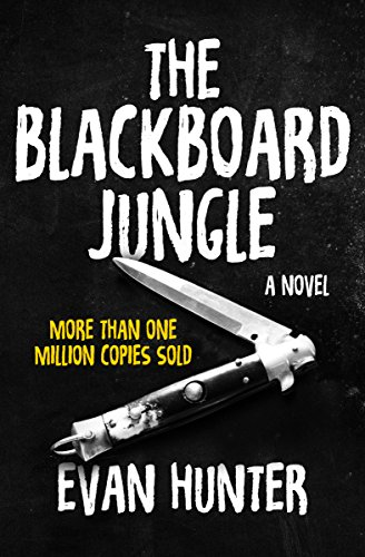 (The Blackboard Jungle: A Novel)