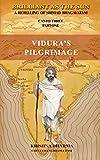 Brilliant As The Sun: A retelling of Srimad Bhagavatam: Canto Three Part One: Vidura's Pilgrimage