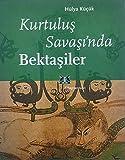 img - for Kurtulus Savasinda Bektasiler book / textbook / text book