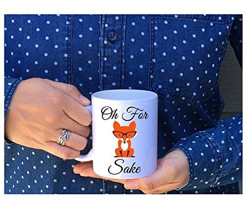 Oh For Fox Sake Mug // Fox Mug // Funny Coffee Mug //Fox Sake Quote // Fox Sake Coffee Mug // Fox // Fox Coffee Mug // Cute Coffee Mug