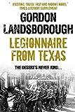 Legionnaire From Texas (The Texan Legionniare)