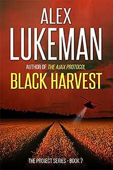 Black Harvest (The Project Book 4) by [Lukeman, Alex]