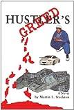 Hustler's Greed, Martin Stockton, 0595437222