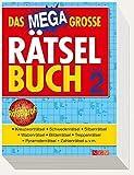 Das Megagroße Rätselbuch Band 2: Mehr als 850 Rätsel auf 400 Seiten