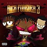 Rich Forever 3 [Explicit]