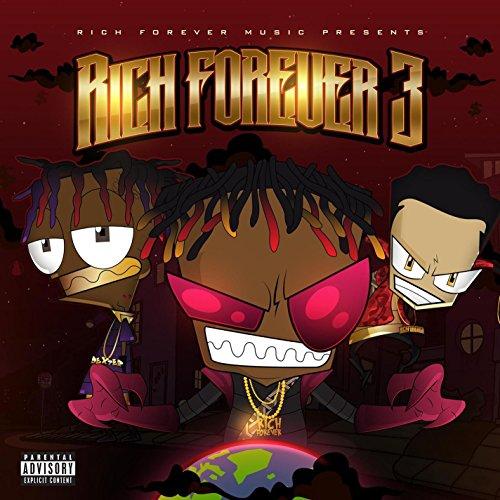 Rich Forever 3 [Explicit]