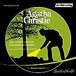 Das Geheimnis von Greenshore Garden   Agatha Christie