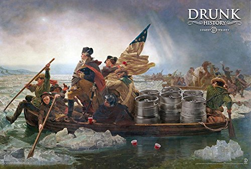 Drunk History - Crossing The Delaware Poster 36 x 24in - Funny Drinking Posters
