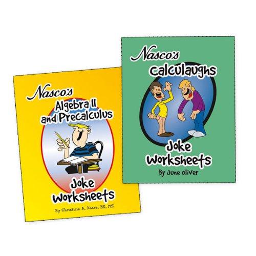 Student Worksheet - Nasco TB23779T Algebra II, Precalculus, and Calculus Joke Worksheets, Two Books, Grades 9+