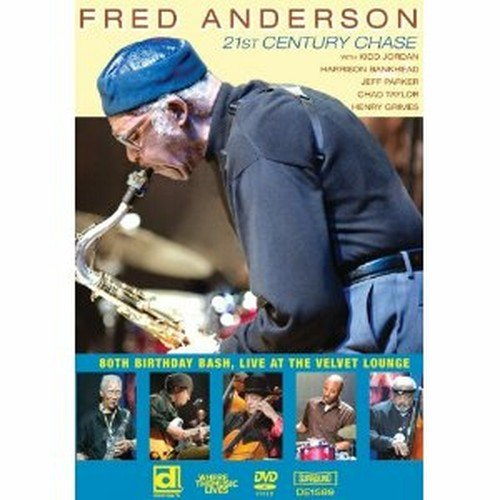 Fred Anderson 80th Birthday Bash: Live At The