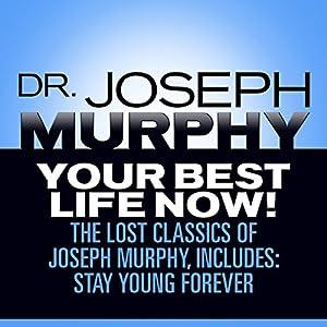 Your Best Life Now! Audiobook