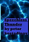 Speechless Thunder (Book of Poetry 1), Petar Kostadinov, 1491020563