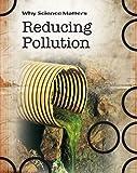 Reducing Pollution, John Coad, 1432924907