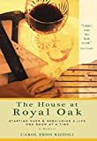 Front cover for the book The house at Royal Oak by Carol Eron Rizzoli