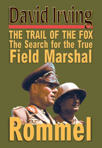 the-trail-of-the-fox-the-search-for-the-true-field-marshall