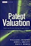 img - for Patent Valuation: Improving Decision Making through Analysis book / textbook / text book