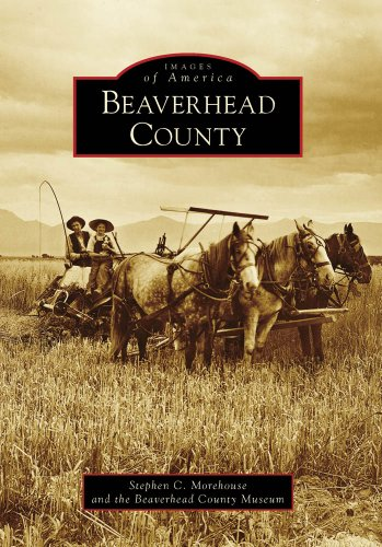 Beaverhead County (Images of America: Montana) pdf epub
