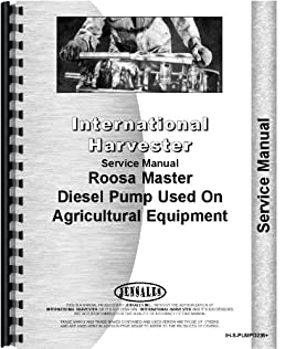 international harvester roosa master injection pump service manual rh amazon com roosa master injection pump rebuild manual roosa master d injection pump service manual