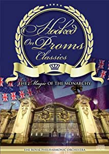 Hooked On Proms Classics - The Magic of The Monarchy