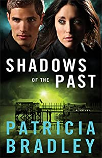 Shadows Of The Past by Patricia Bradley ebook deal