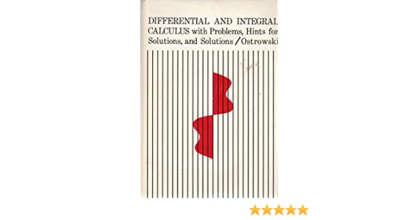 Differential and Integral Calculus with Problems, Hints for