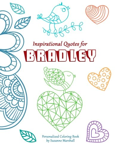 inspirational quotes for bradley personalized coloring book with inspirational quotes for kids personalized books suzanne marshall 9781517718824 - Personalized Coloring Book